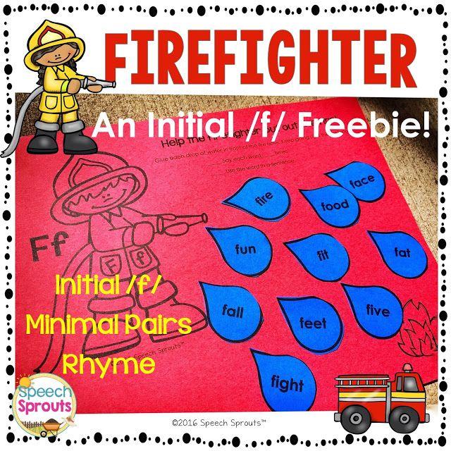 Initial /f/ Firefighter Craftivity Teach words beginning with the letter F rhyme and articulation too! Great activity for fire safety week for literacy centers or speech therapy. Firefighter Craftivity: Initial F Freebie Cut out the water drops and glue them in front of the fire hose to douse the fire! There are girl or boy firefighters and I've included 3 sets of water drops for you. There are 10 words beginning with /f/and 5 rhyming pairs (minimal pairs for you SLPs) Does it start with /f…