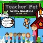 Teacher's Pet Review Question Task cards for HM Journeys  These review questions for Teacher's Pet are great for summative assessment questions, ti...