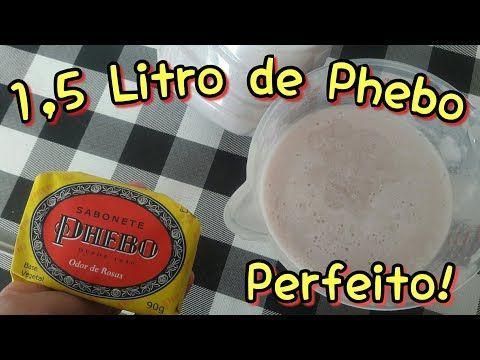 1,5 L DE SABONETE LIQUIDO PHEBO COM 1 BARRA DE 90 G. RENDE MUITO! - YouTube.