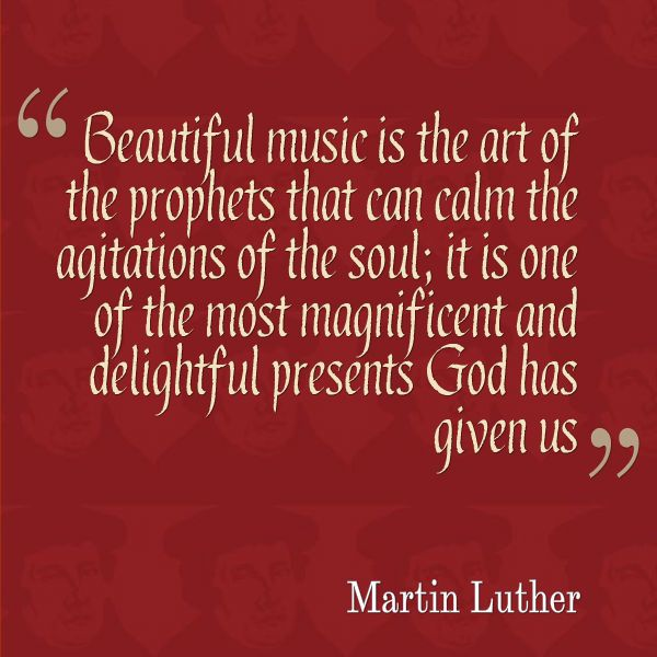 Martin Luther On Music Lutheran Ladies Connection