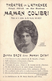 We are thrilled to offer an original publicity card advertising Berthe Bady's reprise performance of Maman Colibri at the Théâtre de l\'Athénée in 1911. | Read more on Red Poulaine's Musings.