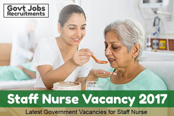 Latest Government Staff Nurse Vacancy 2017 - 2018 Latest Nursing Jobs in Government jobs female nurse male nurse of Diploma in Nursing ANM GNM, ESIC staff nurse, B.Sc Nursing, NHM NRHM Staff Nurse, M.Sc Nursing, AIIMS staff Nurse Vacancies Recruitments notification nurse jobs Railway, Indian Army staff nurse jobs previous exam pattern syllabus question papers download