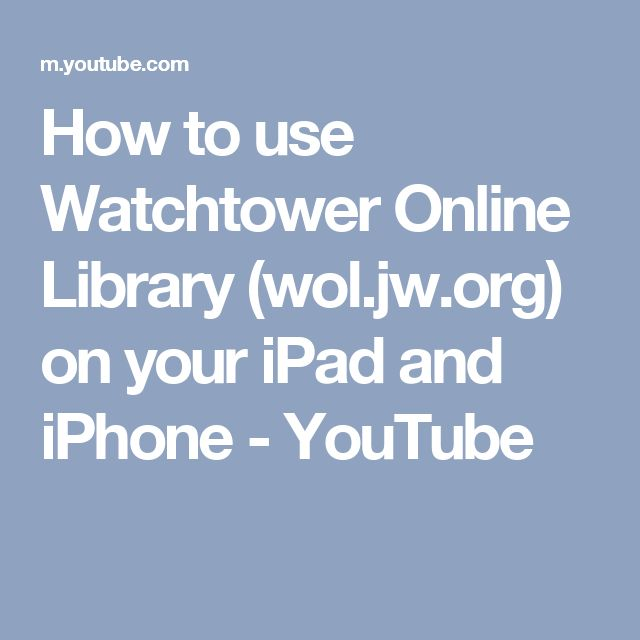 How to use Watchtower Online Library (wol.jw.org) on your iPad and iPhone - YouTube