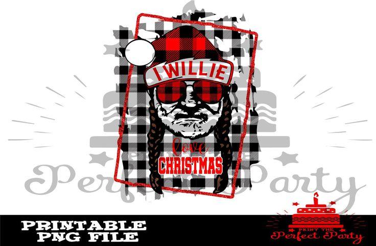 Download I Willie Love Christmas -- Sublimation Print Design - PNG ...