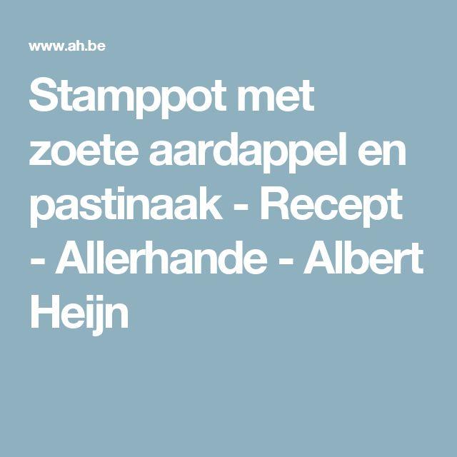 Stamppot met zoete aardappel en pastinaak - Recept - Allerhande - Albert Heijn