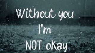 Our breakup song...    Dixie Chicks - Without You [ Lyrics ], via YouTube.