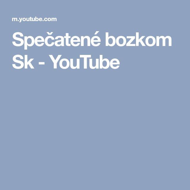 Spečatené bozkom Sk - YouTube