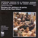 Musical Anthology of Arabian Peninsula, Vol. 2 [CD]