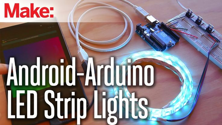 Weekend Projects - Android-Arduino LED Strip Lights