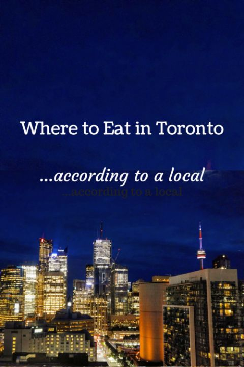Where To Eat In Toronto | Baby and Life! A locals guide on the best cuisines to be found in downtown Toronto