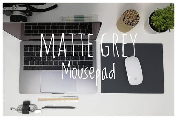 Hey, I found this really awesome Etsy listing at https://www.etsy.com/ie/listing/561171402/matte-grey-mouse-pad-matte-finish