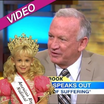 JonBenet Ramsey's Father Slams Toddlers & Tiaras, I have no words for this BS