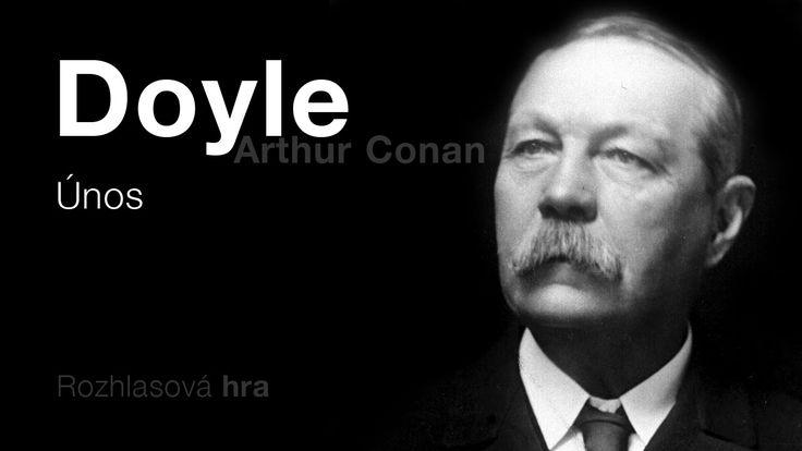 Doyle, Arthur Conan: Únos (Rozhlasová hra) DETEKTIVKA