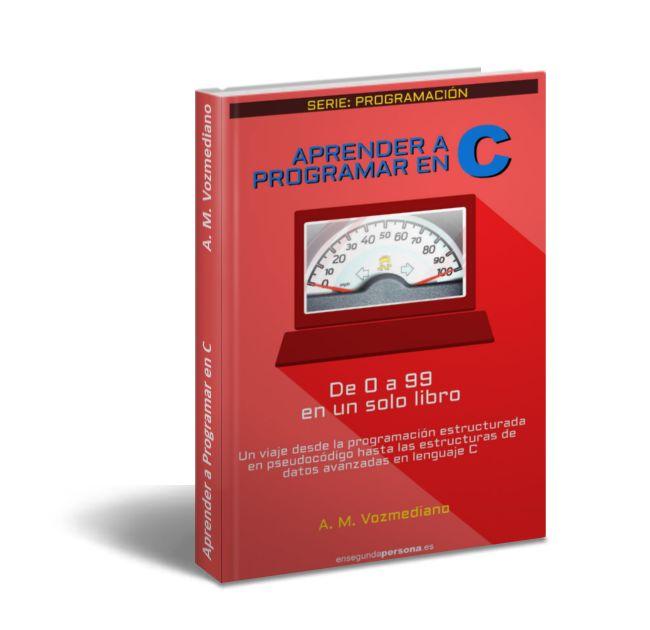 Aprender a Programar en C 0 a 99 - A. M. Vozmediano  Descargar Gratis PDF Aprender a programar en C de 0 a 99 en un solo libro de A. M. Vozmediano  Alguna vez te han dicho que programar en C es muy difícil? Has querido aprender C pero no te has atrevido? Has encontrado un montón de libros sobre C y no sabes por dónde empezar?  No busques más. En este libro encontrarás en 99% de lo que necesitas saber para programar en C explicado de un modo claro y comprensible desde lo más básico hasta las…