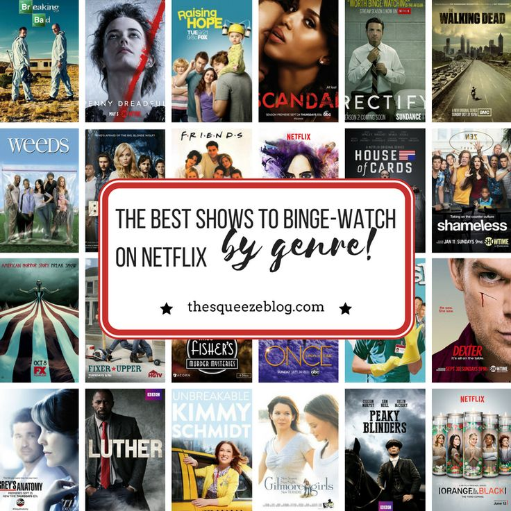 Best shows to binge-watch on Netflix, Netflix shows, shows by genre, bingewatching, show recommendations | The Squeeze #worththesqueeze