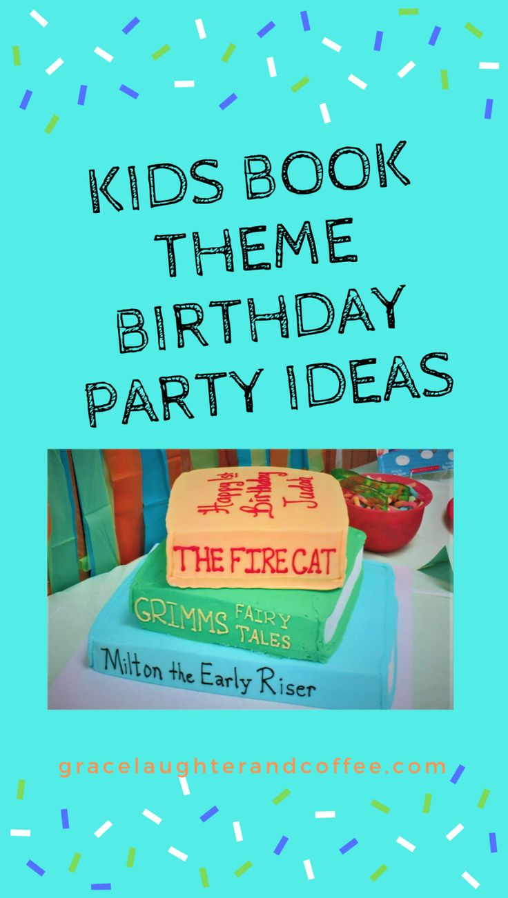 Childrens book themed birthday party ideas book themed