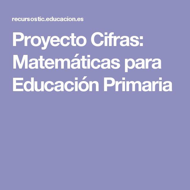 Proyecto Cifras: Matemáticas para Educación Primaria