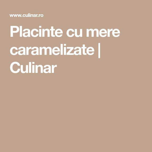 Placinte cu mere caramelizate | Culinar