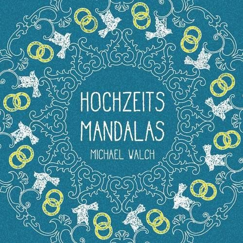 Hochzeits Mandalas German Edition By Michael Walch Coloring BooksMandalas Handicrafts