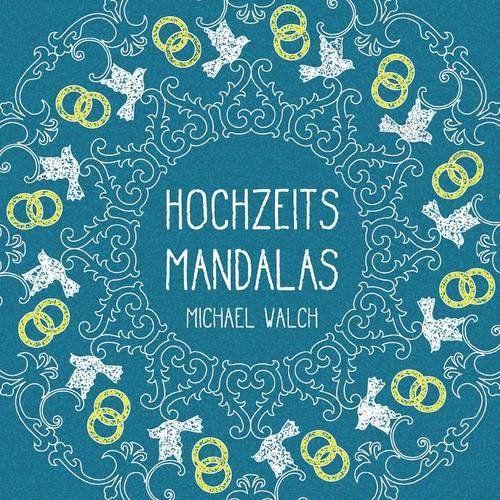 Hochzeits Mandalas German Edition By Michael Walch Coloring BooksMandalas Handicrafts