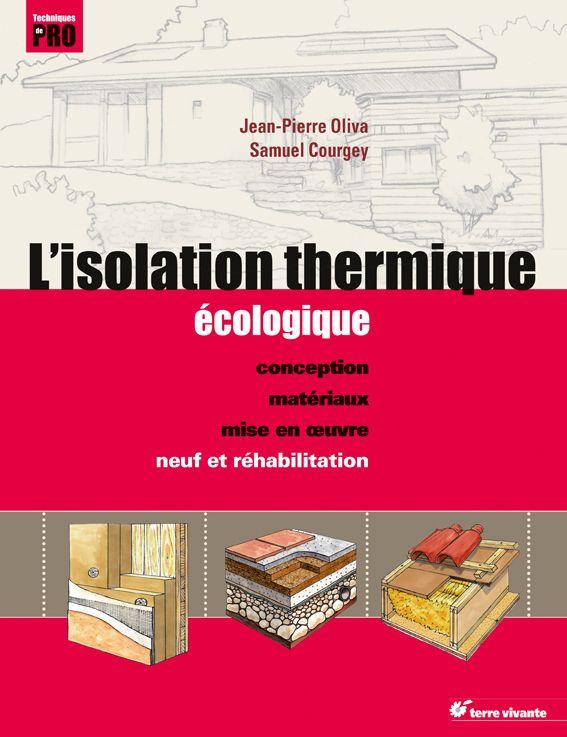 L'isolation thermique écologique par Jean-Pierre Oliva. #isolation