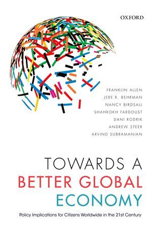 Book Review: Towards a Better Global Economy: Policy Implications for Citizens Worldwide in the 21st Century by Franklin Allen et al. | LSE Review of Books