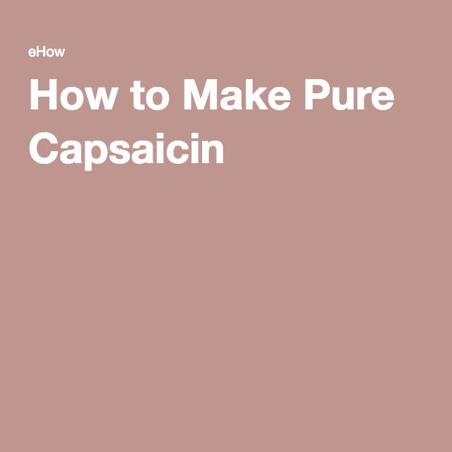 How to Make Pure Capsaicin