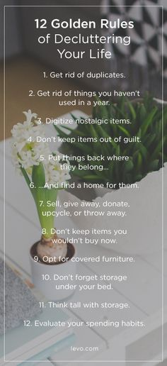 12 rules which will help with decluttering. Even if you follow only 3 of them it's already a great start on the way to feel lighter...