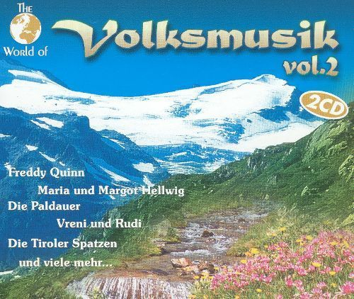 The World of Volksmusik. Vol. 2 [CD]