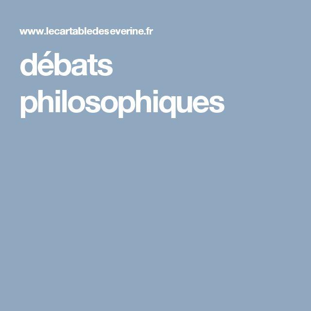 débats philosophiques