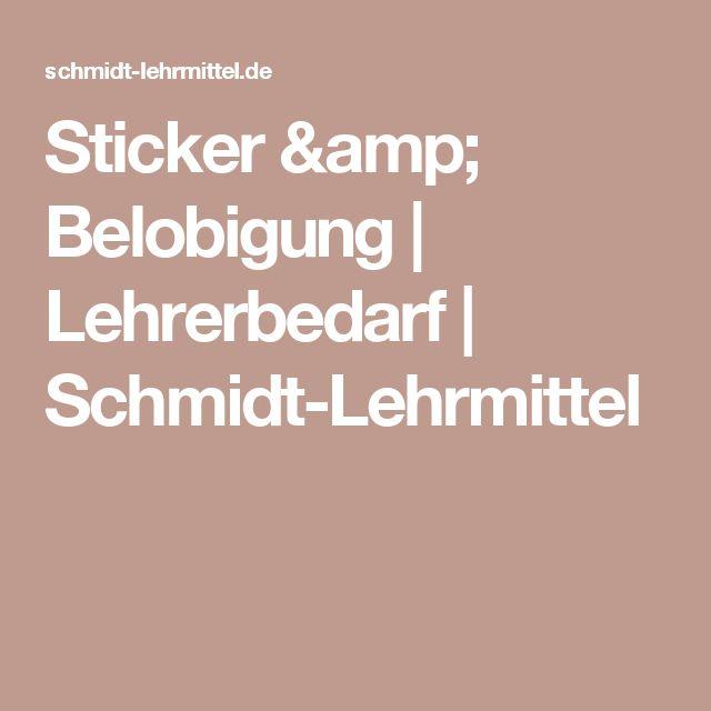 Sticker & Belobigung | Lehrerbedarf | Schmidt-Lehrmittel