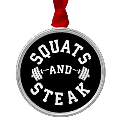 Squats and Steak Leg Day - Funny Workout Metal Ornament - home gifts cool custom diy cyo