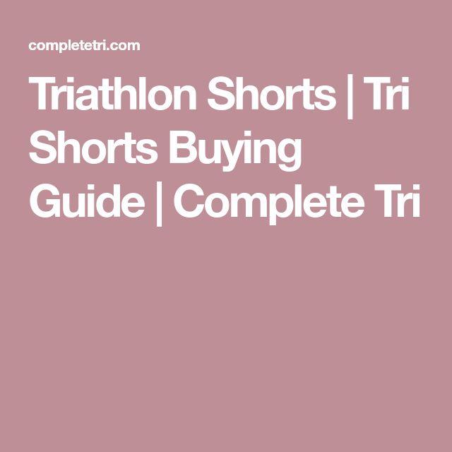 Triathlon Shorts | Tri Shorts Buying Guide | Complete Tri
