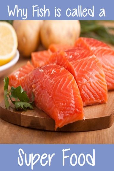 Why fish is called a super food health fitness for Healthiest fish to eat for weight loss