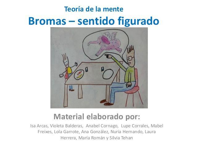 TEORIA DE LA MENTE- LAS BROMAS