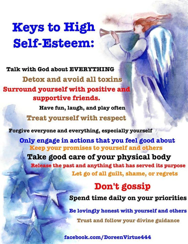 Keys to high self-esteem #DoreenVirtue                                                                                                                                                     More