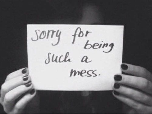 I don't pretend to have it all together.  I'm a mess & I'm broken & I'm only here to love you & try to help.  Forgive me for everything...