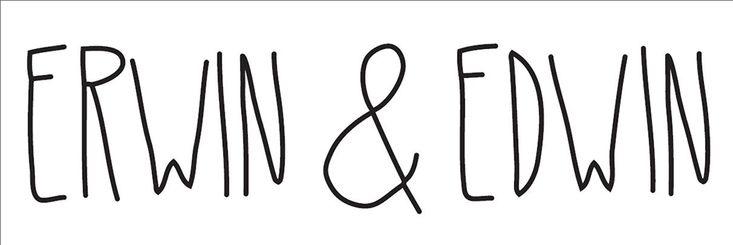 Erwin & Edwin