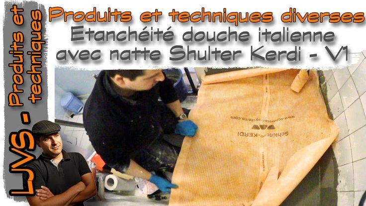 Douche à l'italienne, étanchéité shluter Kerdi - Vidéo 1 - FR - LJVS