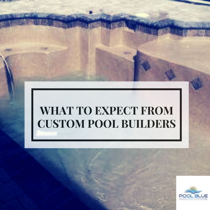 What to Expect From Custom Pool Builders
