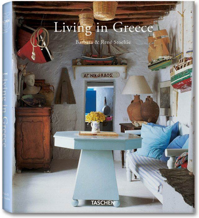 Living in Greece. (Photo from Serifos house) TASCHEN Books