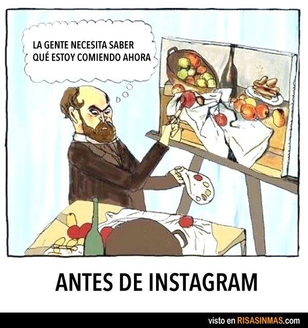 Antes de Instagram. ---- JAJAJA Me encanta mucho. Este es muy gracioso. Yo deseo que yo habia hecho este.