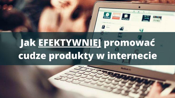 Nie da się ukryć, że promowanie cudzych produktów lub usług w internecie jest jednym z najprostszych sposobów, żeby zarabiać tutaj pieniądze.  Jak jednak ze wszystkim, również i w tym przypadku trzeba podejść do tego we właściwy sposób.   O takim właśnie sposobie możesz dowiedzieć się tutaj:  http://blog.swiatlyebiznes.pl/jak-efektywniej-promowac-cudze-produkty-w-internecie/