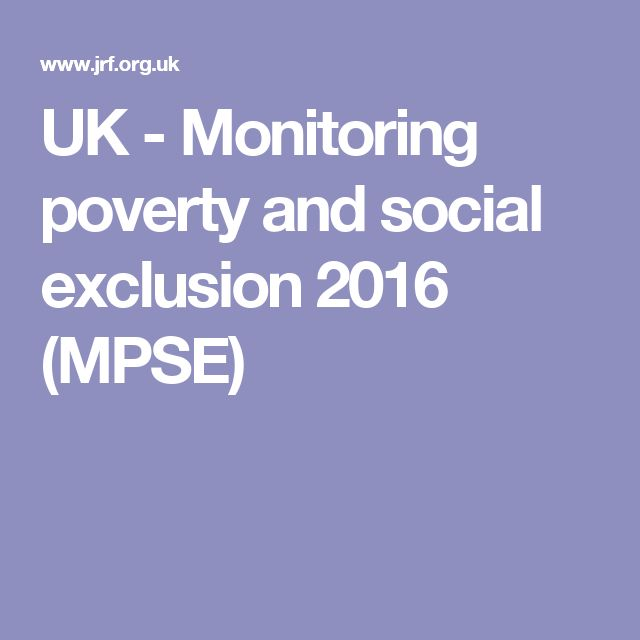 UK - Monitoring poverty and social exclusion 2016 (MPSE)