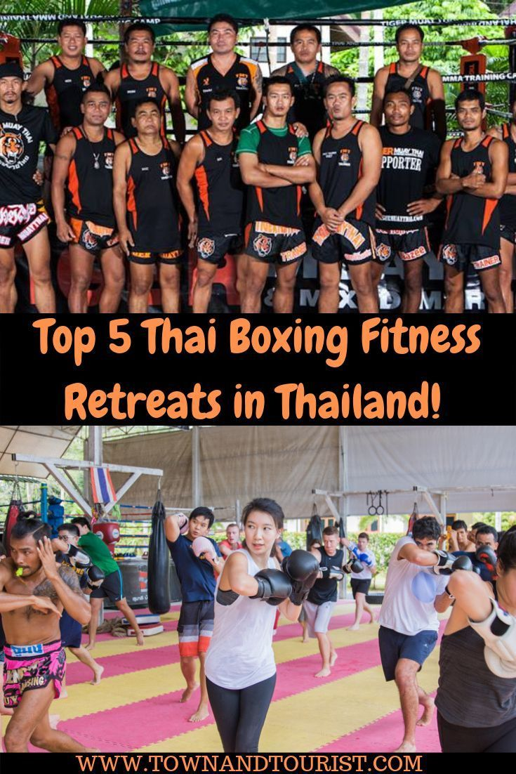 Top 5 Thai Boxing Camps In Thailand Want To Get Fit Learn A Historic Martial Art Experience True Thailand Culture Then Muay Thai Training Muay Thai Thailand