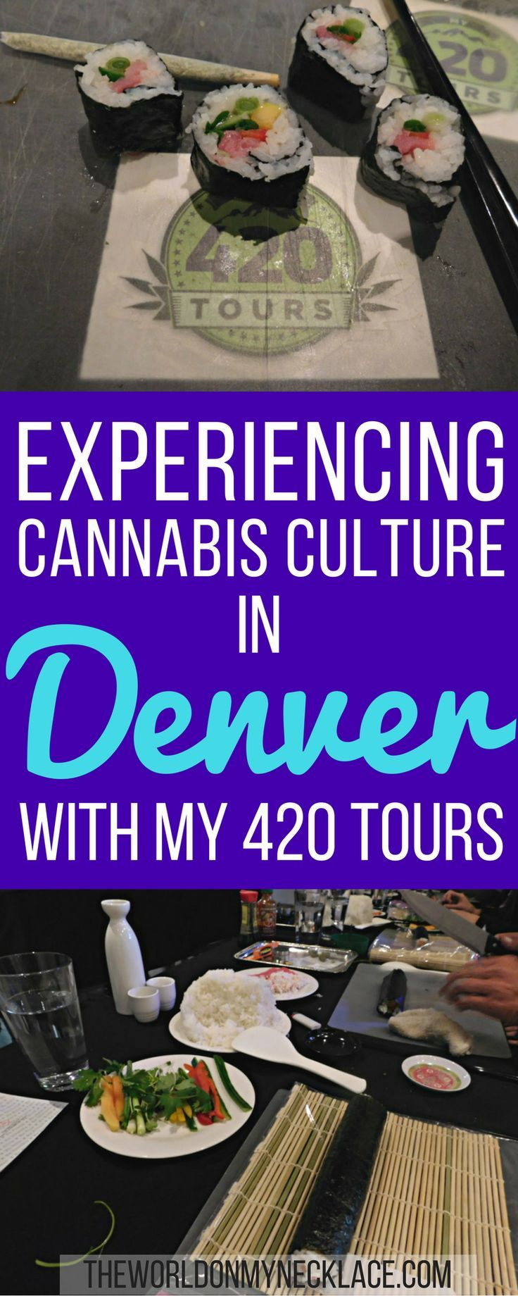 Since marijuana became legal recreationally in Colorado, there has been an influx of people coming to the state to partake, with Colorado's biggest city, Denver, at the forefront of Cannabis Tourism. It can be overwhelming to delve into the cannabis culture yourself - that's where My 420 Tours comes in. Click through to find out about my experience doing their Sushi, Sake and Joint Rolling Class in Denver.   The World on my Necklace #cannabis #denver #milehighcity