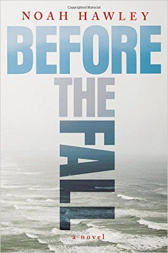 Before The Fall ~ Noah Hawley
