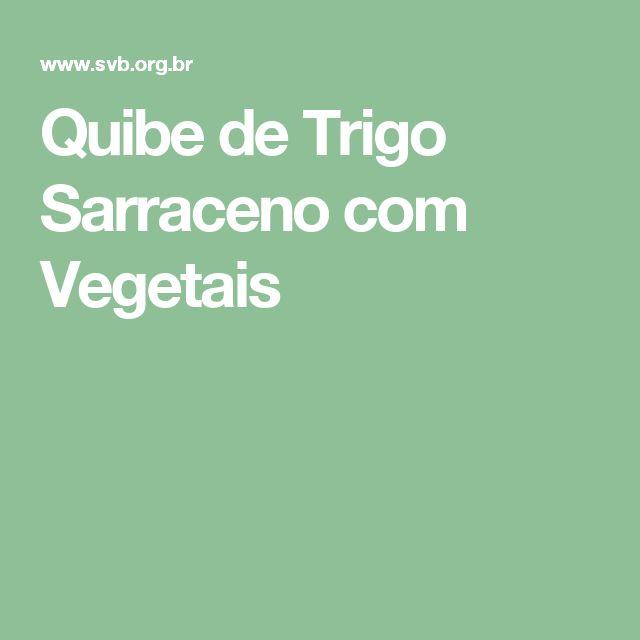Quibe de Trigo Sarraceno com Vegetais