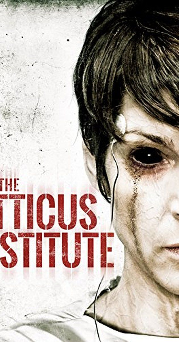 The Atticus Institute (2015) - IMDb