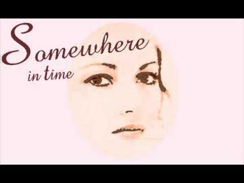Somewhere in Time (Tema de la Película) - YouTube